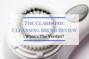 Clarisonic Cleansing Brush Review