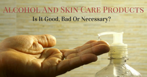Alcohol And Skin Care Products (4)