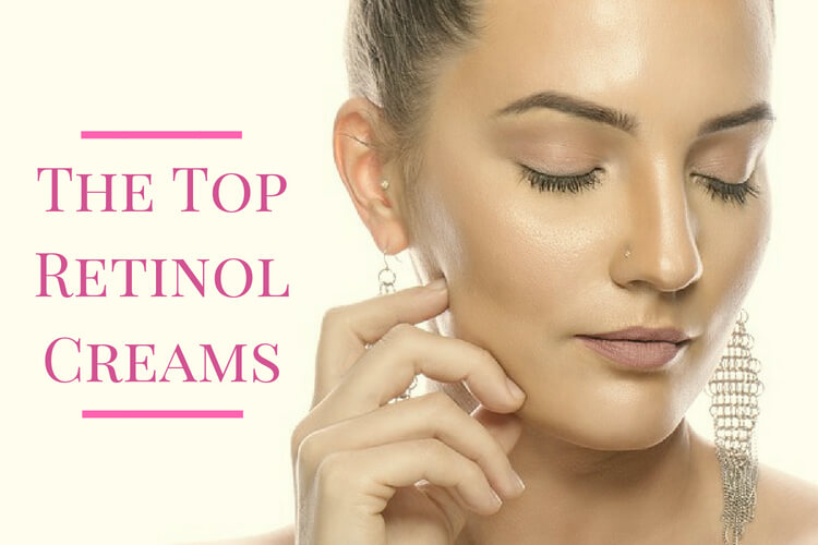 The Top Retinol Creams