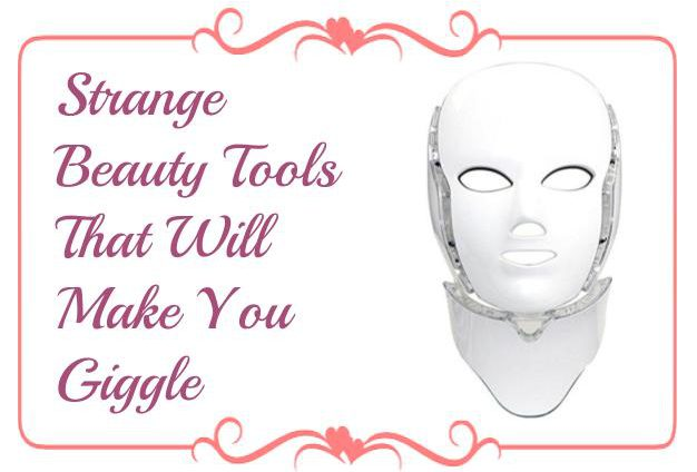 Strange Beauty Tools