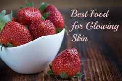 Best food for glowing skin