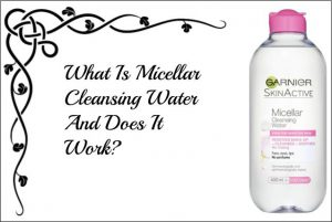 What is micellar cleansing water