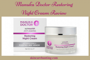 Manuka Doctor Apinourish Restoring Night Cream Review
