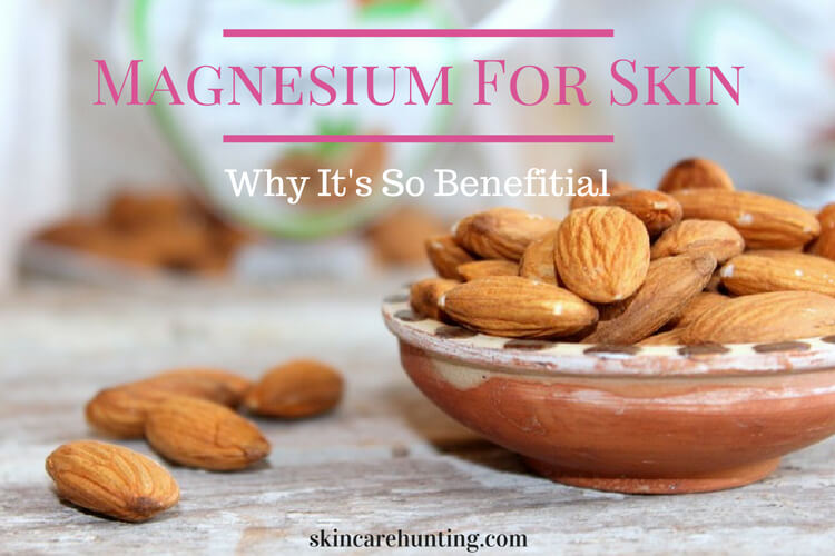 Magnesium For Skin